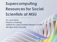 Supercomputing Resources for Social Scientists at MSU